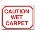Caution sign wet carpet